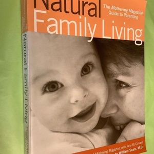 Natural Healthy Family Mothering Children Book